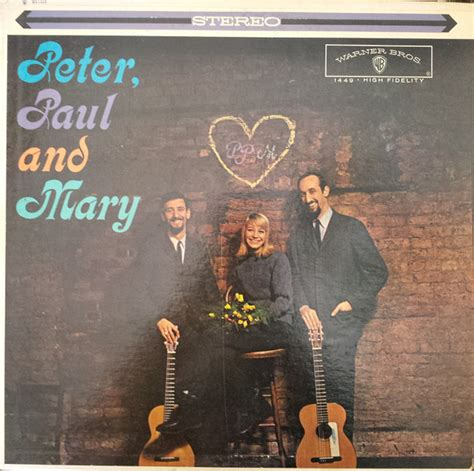 Peter, Paul And Mary* - Peter, Paul And Mary (1962, Vinyl